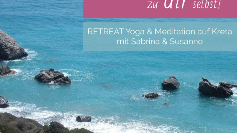 Retreat Yoga Meditation auf Kreta