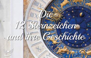 12 Sternzeichen – die 12 Kinder Gottes